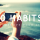 10 habits to improve your life